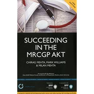 Succeeding in the MRCGP AKT (Applied Knowledge Test: – 500 SBAs, EMQs and Picture MCQs, with a full mock test 2nd Edition (BPP Learning Media) (MediPass Series)