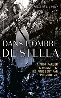 Dans l'ombre de Stella par Alexandra Sirowy