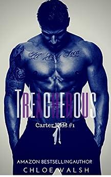 Treacherous: Carter Kids #1 (English Edition) par [Walsh, Chloe]