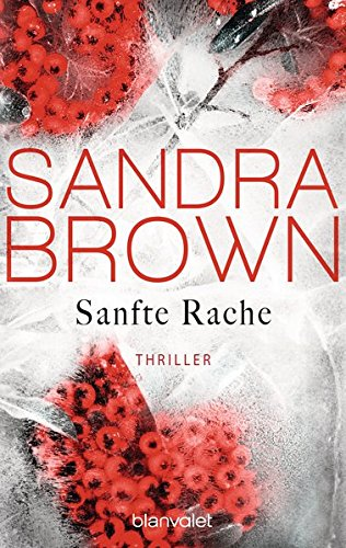 Brown, Sandra: Sanfte Rache