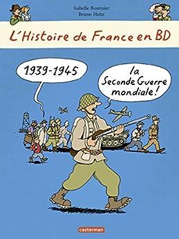 1939-1945, la Seconde guerre mondiale !