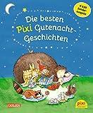 Die besten Pixi Gutenacht-Geschichten: Einmalige Sonderausgabe für € 9,99 bei Amazon kaufen