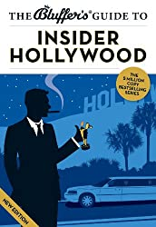 The Bluffer's Guide to Insider Hollywood (The Bluffer's Guides)