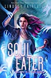 Soul Eater (Kat Dubois Chronicles Book 4)