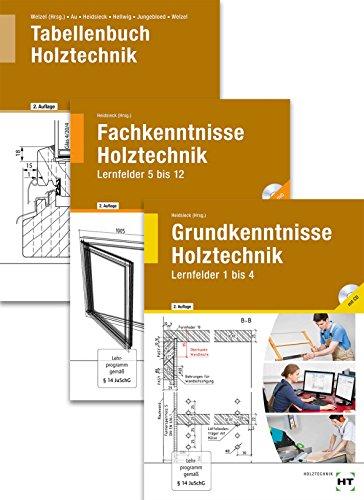Paketangebot Holztechnik III Grund-, Fachkenntnisse und Tabellenbuch