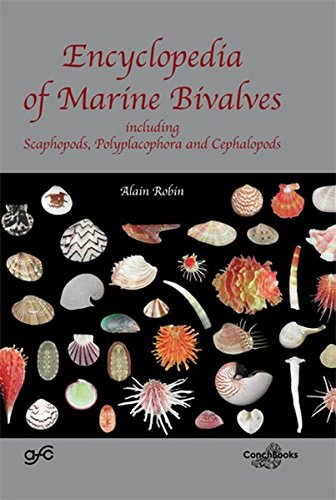 Encyclopedia of Marine Bivalves, including Scaphopods, Polyplacophora and Cephalopods -