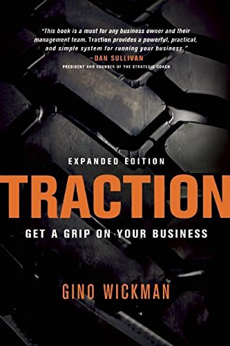 Traction: Get a Grip on Your Business por Gino Wickman