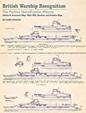 British Warship Recognition: The Perkins Identification Albums: Volume II: Armoured Ships 1860-1895, Monitors and Aviation Ships: 2
