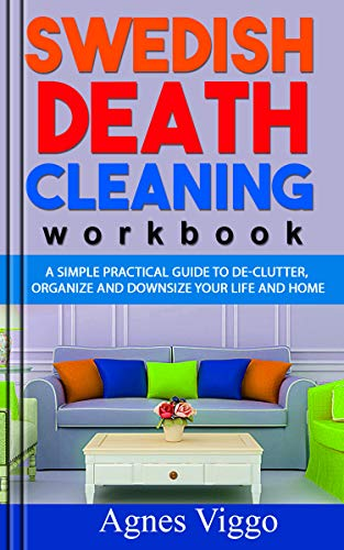 SWEDISH DEATH CLEANING WORKBOOK: A simple practical guide to ...