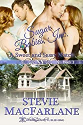 A Sweet and Sassy Match, Sugar Babies, Inc. Book 1