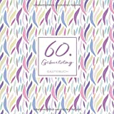 60. Geburtstag Gästebuch: zum Eintragen für Gäste - 110 Seiten - Muster Rosa Pastell