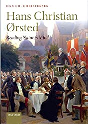 [Hans Christian Orsted: Reading Nature's Mind] (By: Dan Ch. Christensen) [published: July, 2013]