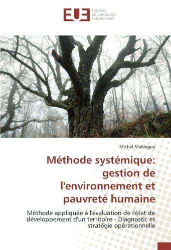 Méthode systémique: gestion de l'environnement et pauvreté humaine par Michel Maldague