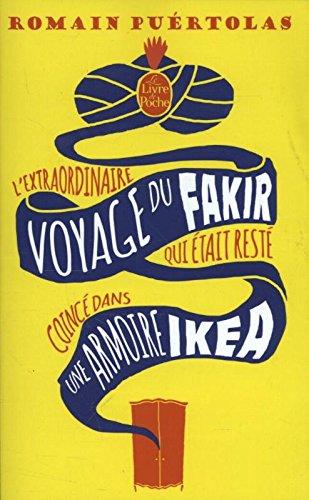 lextraordinaire-voyage-du-fakir-qui-etait-reste-coince-dans-une-armoire-ikea-litterature-documents