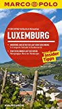 MARCO POLO Reiseführer Luxemburg: Reisen mit Insider-Tipps. Mit EXTRA Faltkarte & Reiseatlas - Wolfgang Felk