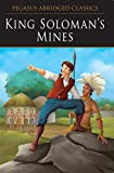 King Solomon's Mines - Read & Shine (Pegasus Abridged Classics)