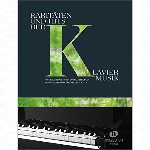 Raritaeten und Hits der Klaviermusik - arrangiert für Klavier [Noten/Sheetmusic]