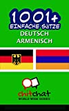 1001+ Einfache Sätze Deutsch - Armenisch