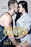 Crushed: A Hockey Love Story (Vegas Crush Book 1) (English Edition)