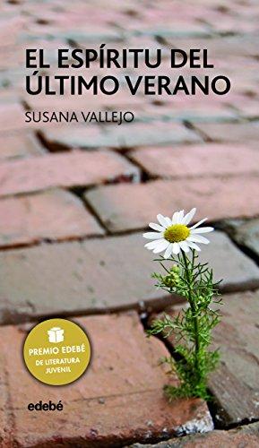 El espíritu del último verano - Premio EDEBÉ de Literatura Juvenil 2011 (Periscopio nº 85) por Susana Vallejo Chavarino