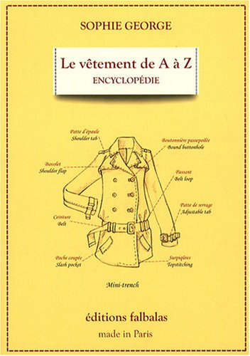 Le vêtement de A à Z : Encyclopédie t...
