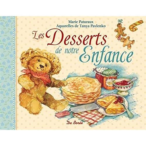 Les Desserts de Notre Enfance