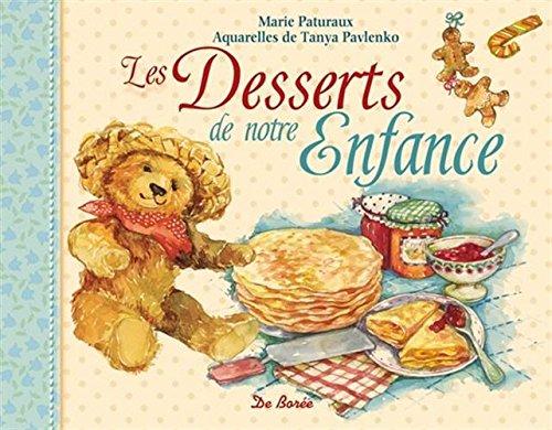 Les Desserts de Notre Enfance par Paturaux Marie