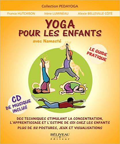 Yoga pour les enfants - Le guide pratique (livre + CD) par France Hutchison