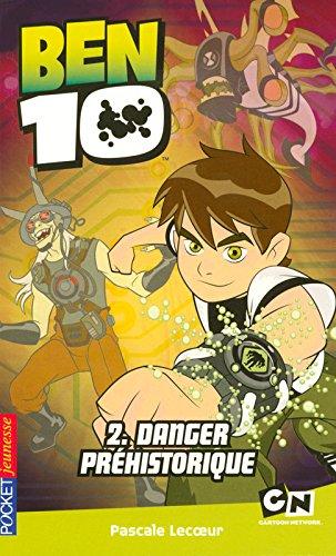 BEN 10 - Danger préhistorique