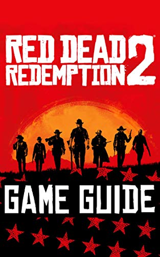Red Dead Redemption 2 Guide: Complete Game Guide (English Edition) por Hugh Thompson