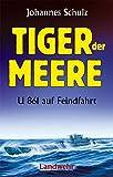 Tiger der Meere: U 861 auf Feindfahrt