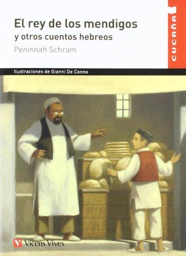 El Rey De Los Mendigos (Colección Cucaña) - 9788431699802 por Peninnah Schram
