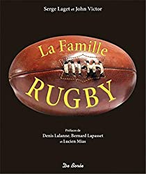 La famille rugby by Serge Laget (2015-10-28)