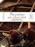 Gouter ma cuisine au chocolat