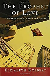 The Prophet of Love: And Other Tales of Power and Deceit