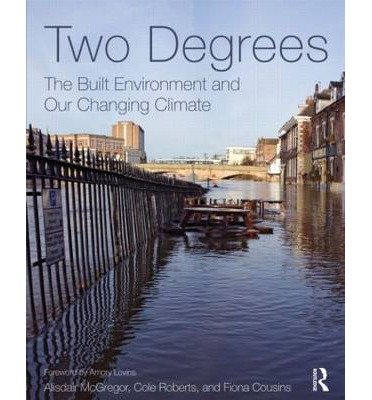 [ TWO DEGREES THE BUILT ENVIRONMENT AND OUR CHANGING CLIMATE BY COUSINS, FIONA](AUTHOR)PAPERBACK