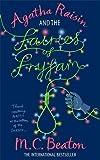 Agatha Raisin and the Fairies of Fryfam by M.C. Beaton (2010-05-27)