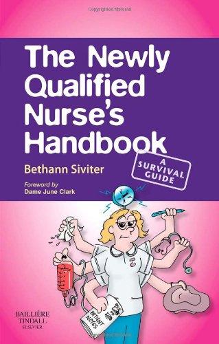 The Newly Qualified Nurse's Handbook: A Survival Guide, 1e