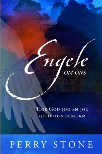 Engele om ons (Afrikaans Edition)