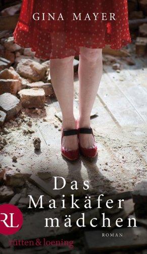 Buchseite und Rezensionen zu 'Das Maikäfermädchen: Roman' von Gina Mayer