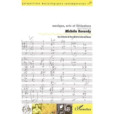 Musique, arts et littérature dans l'oeuvre de Michèle Reverdy