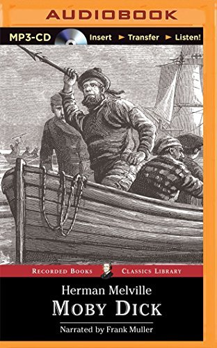 Moby Dick (Recorded Books Classics Library) by Herman Melville (2015-04-15)