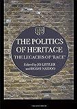 The Politics of Heritage (COMEDIA) -