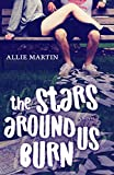 The Stars Around Us Burn (Modern Fairytales Book 2) (English Edition)