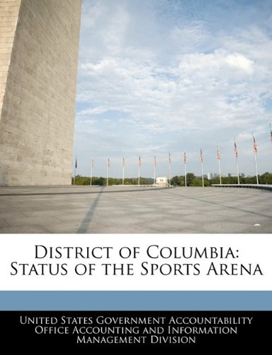 District of Columbia: Status of the Sports Arena