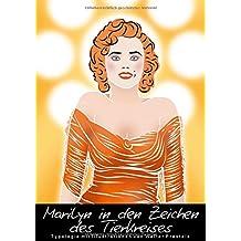 Marilyn in den Zeichen des Tierkreises (Posterbuch DIN A4 hoch): Typologie mit Illustrationen von Walter Prestele (Posterbuch, 14 Seiten ) (CALVENDO ... [Taschenbuch] [Jan 09, 2013] Prestele, Walter