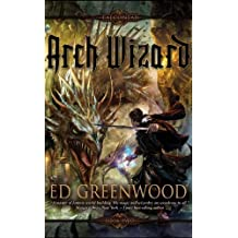 Arch Wizard (The Falconfar Saga) by Ed Greenwood (2010-01-26)