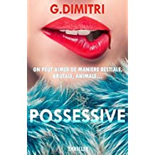 Possessive (French Edition)
