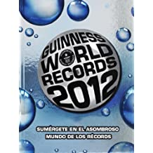 Guinness World Records 2012 (Spanish Edition) by Guinness World Records (2011) Hardcover