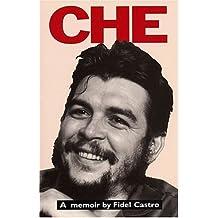 Che: A Memoir by Fidel Castro by Fidel Castro (1994-08-15)